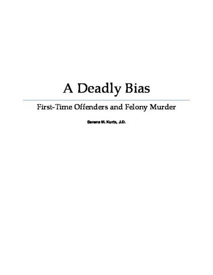 A Deadly Bias: First-Time Offenders and Felony Murder