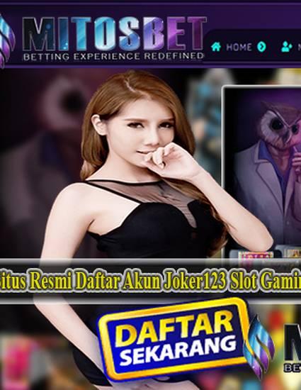 \u0026quot;MitosJoker123 Situs Judi Slot Online Terbaik Di Indonesia\u0026quot; by Elkie Young