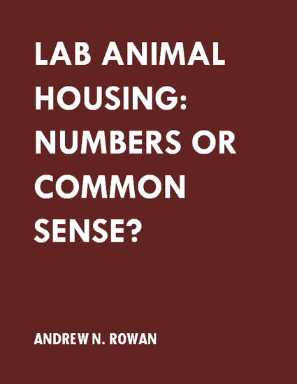 Lab Animal Housing: Numbers or Common Sense?