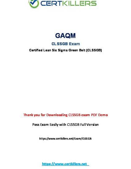 GAQM Certified Lean Six Sigma Green Belt CLSSGB Exam Q/&A PDF+SIM